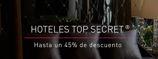 lastminute hoteles top secret